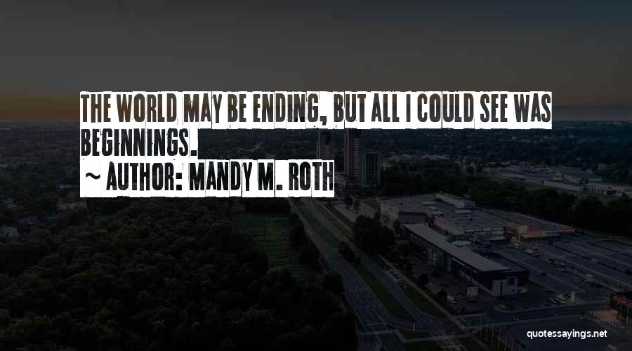 Mandy M. Roth Quotes 1998951