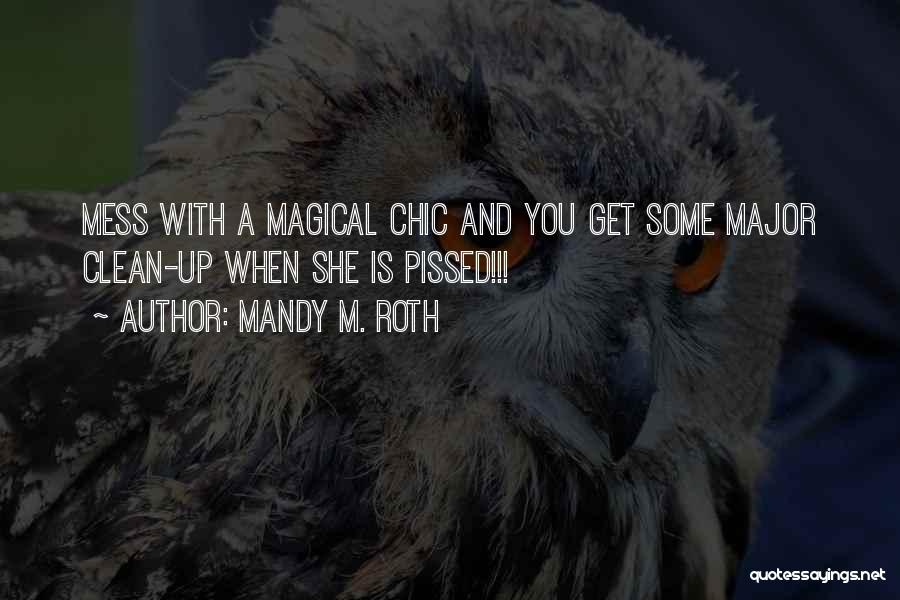 Mandy M. Roth Quotes 424369