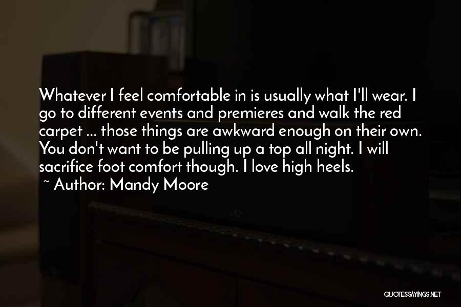 Mandy Moore Quotes 1021603