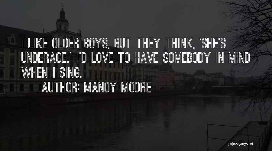 Mandy Moore Quotes 1055141