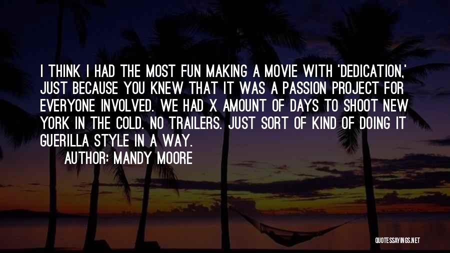 Mandy Moore Quotes 1137219
