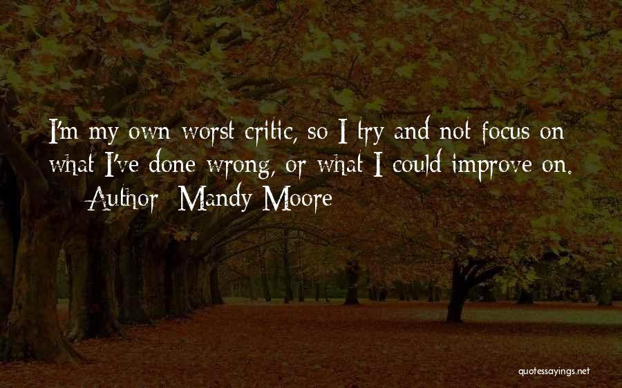Mandy Moore Quotes 130901