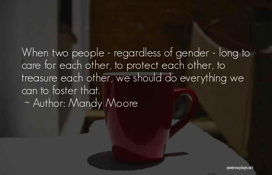 Mandy Moore Quotes 140121