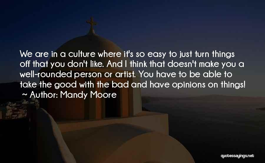 Mandy Moore Quotes 1704637