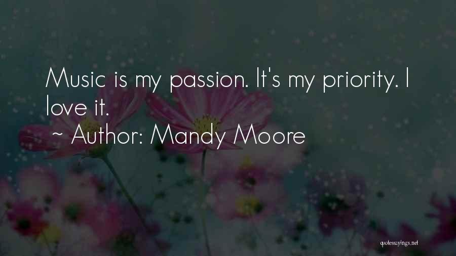 Mandy Moore Quotes 1787881