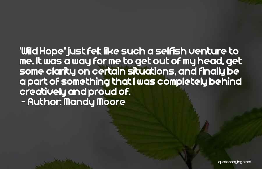 Mandy Moore Quotes 1891693
