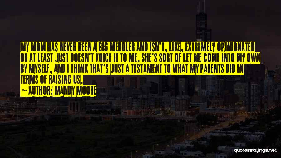 Mandy Moore Quotes 1965292
