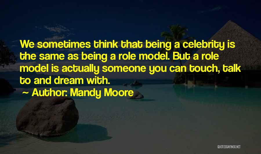 Mandy Moore Quotes 2066024