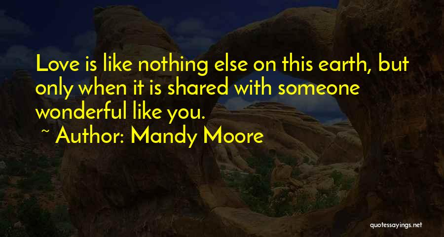 Mandy Moore Quotes 231234