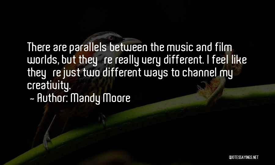Mandy Moore Quotes 283481