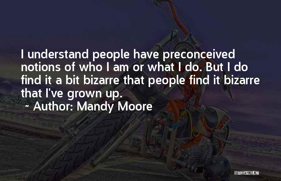 Mandy Moore Quotes 478293