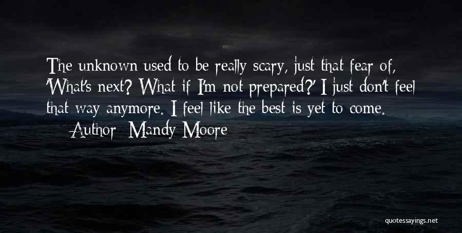 Mandy Moore Quotes 676591