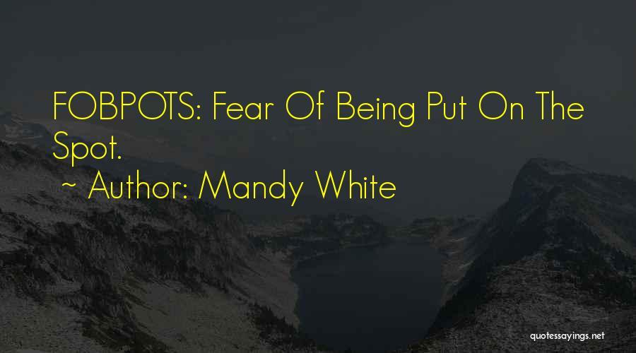 Mandy White Quotes 1171892