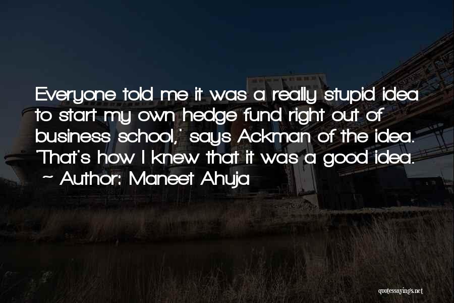 Maneet Ahuja Quotes 930243