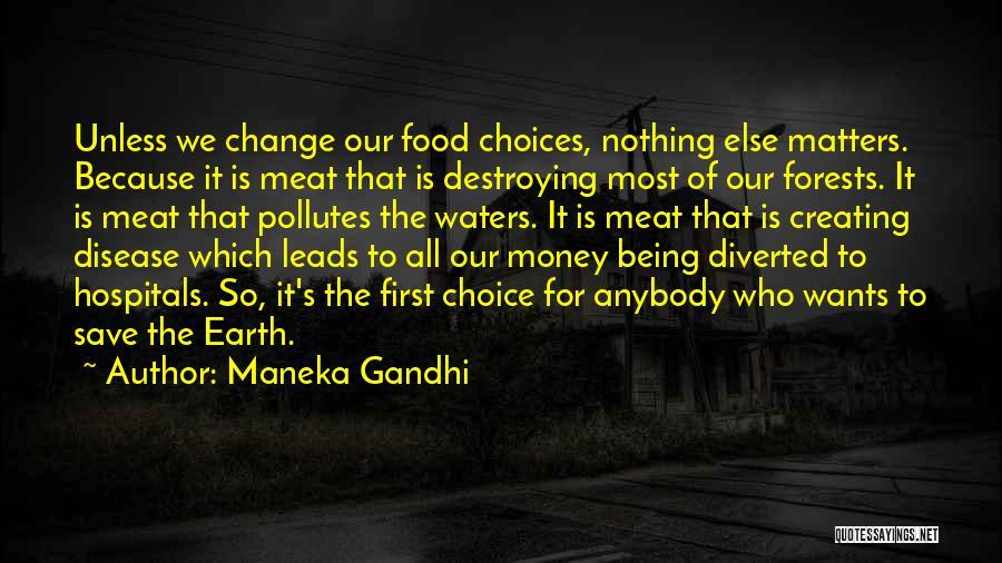 Maneka Gandhi Quotes 1880228