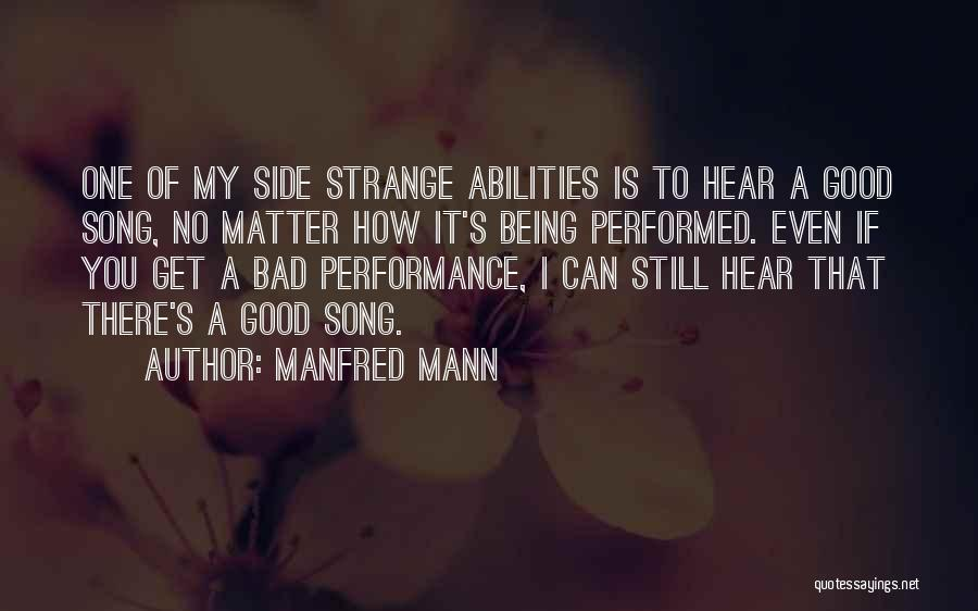Manfred Mann Quotes 2150177