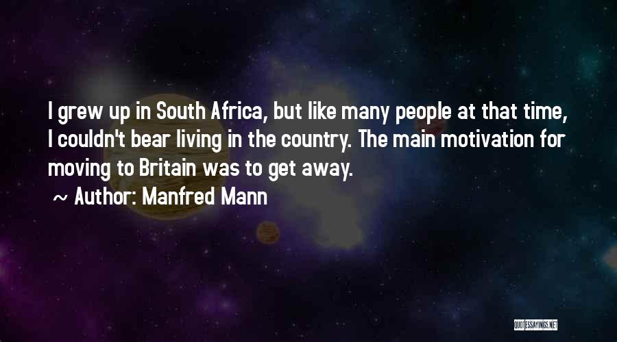 Manfred Mann Quotes 491613