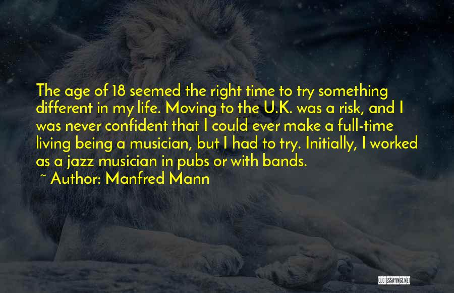 Manfred Mann Quotes 575942