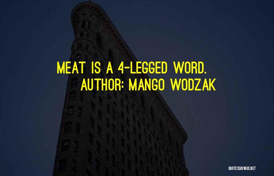 Mango Wodzak Quotes 1086044