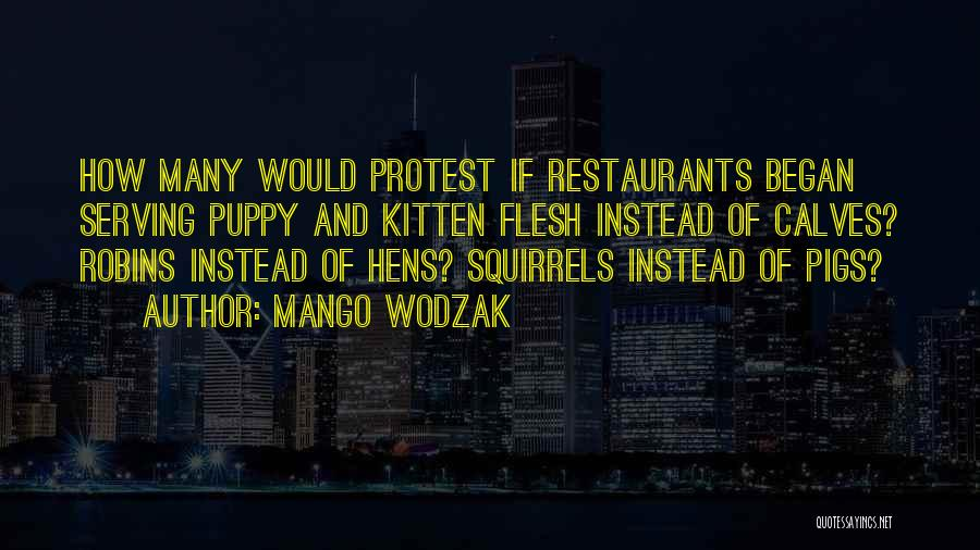 Mango Wodzak Quotes 1266572
