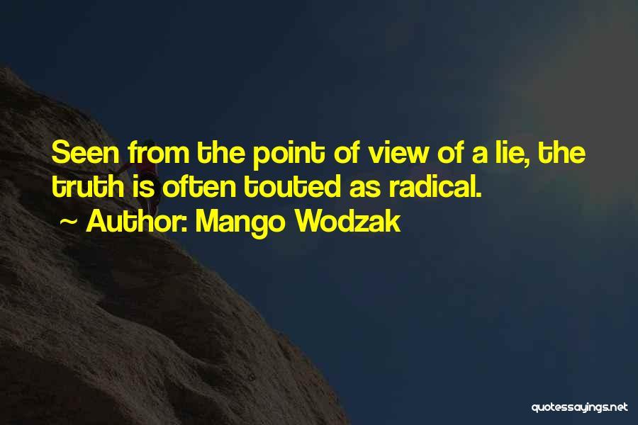 Mango Wodzak Quotes 1552244