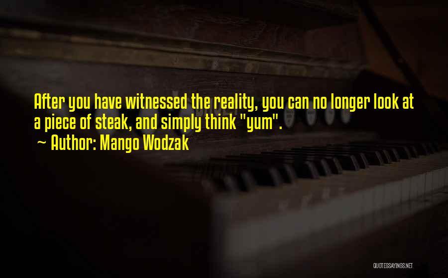 Mango Wodzak Quotes 2123990