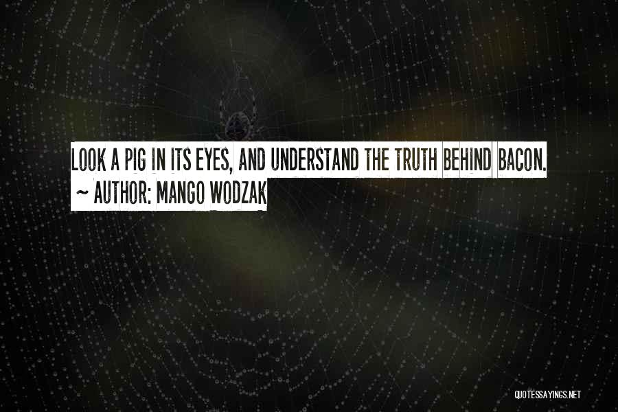 Mango Wodzak Quotes 897539