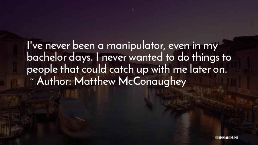 Top 42 Manipulator Quotes & Sayings