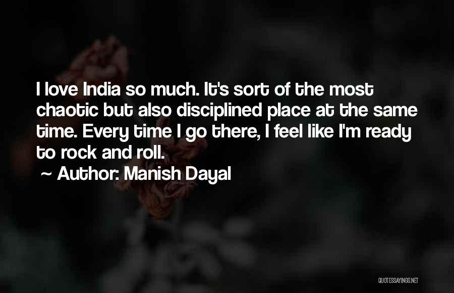 Manish Dayal Quotes 1006070