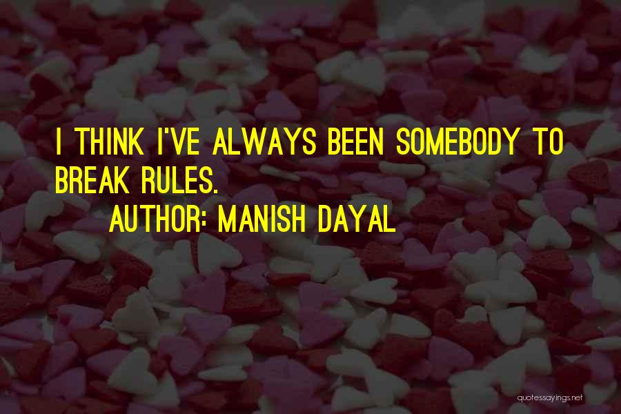 Manish Dayal Quotes 1560901