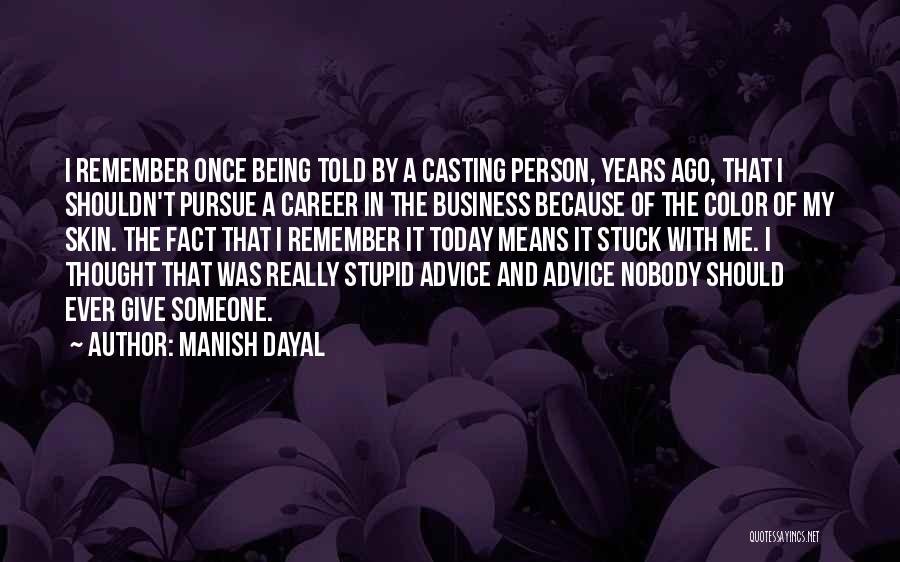 Manish Dayal Quotes 1826772