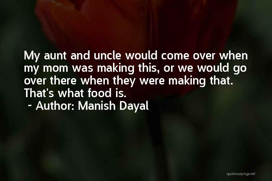 Manish Dayal Quotes 2113706