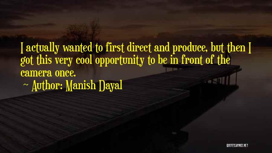 Manish Dayal Quotes 340665