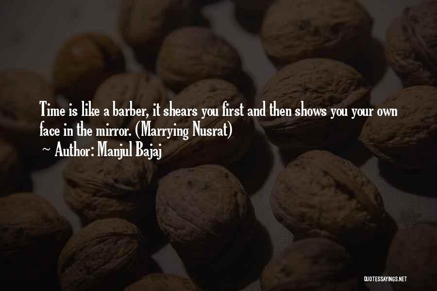 Manjul Bajaj Quotes 1821308