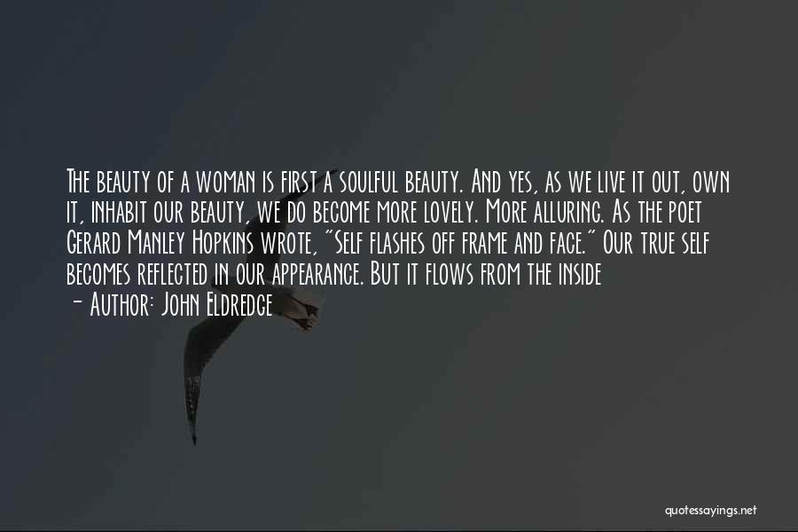 Manley Hopkins Quotes By John Eldredge