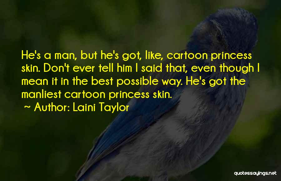 Manliest Quotes By Laini Taylor