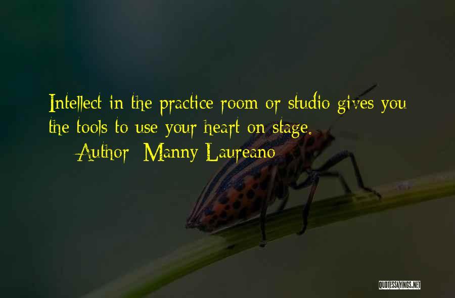 Manny Laureano Quotes 2160576