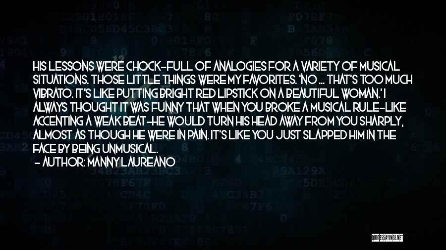 Manny Laureano Quotes 767085