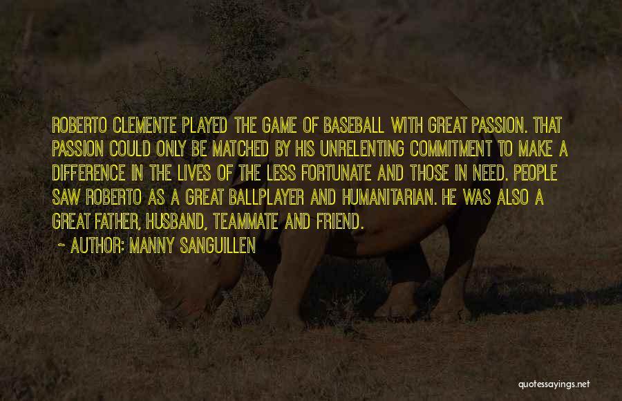 Manny Sanguillen Quotes 2068111
