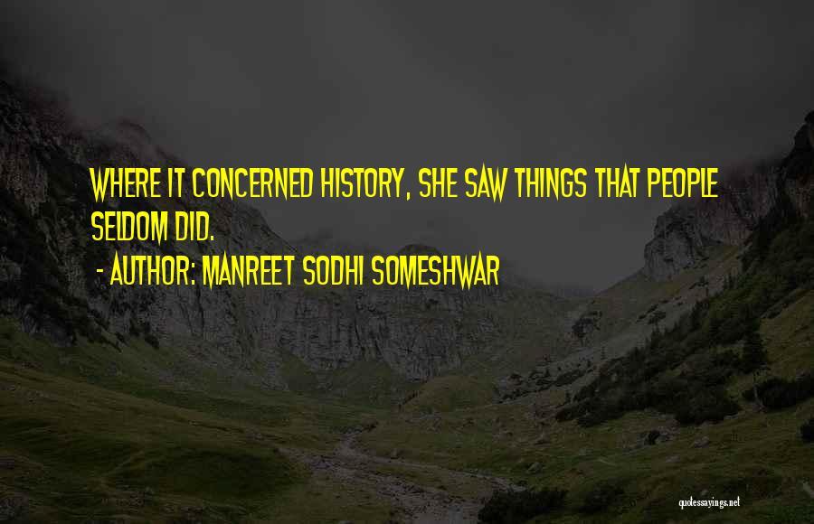 Manreet Sodhi Someshwar Quotes 1248304