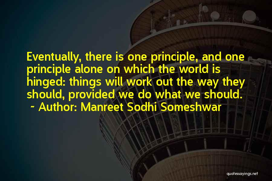 Manreet Sodhi Someshwar Quotes 437786