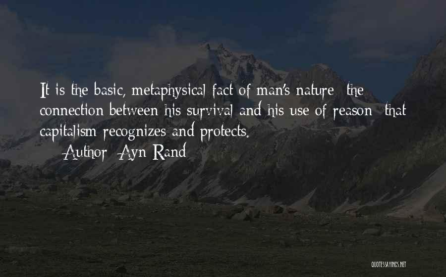 Man's Connection To Nature Quotes By Ayn Rand