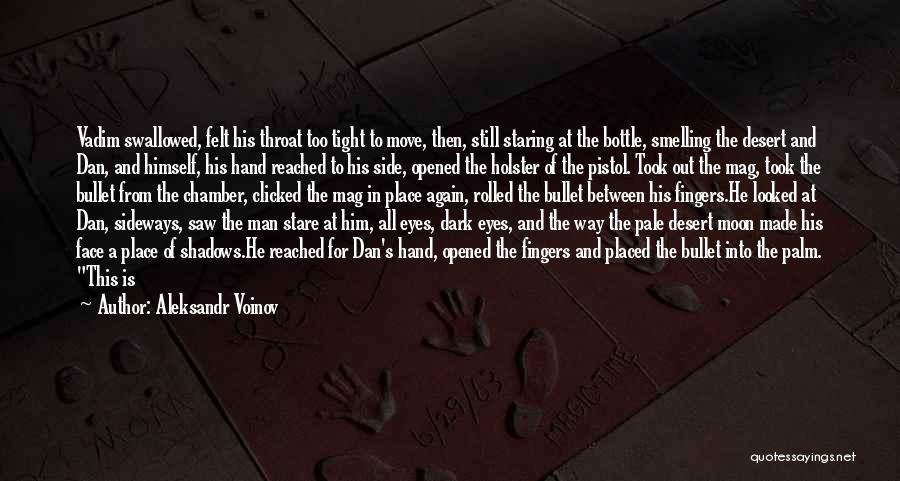 Man's Dark Side Quotes By Aleksandr Voinov