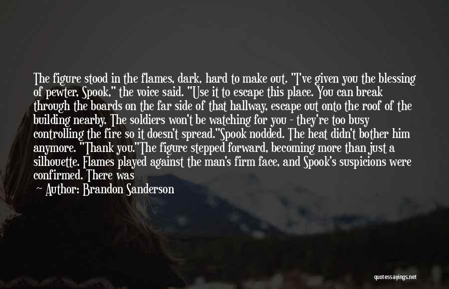 Man's Dark Side Quotes By Brandon Sanderson