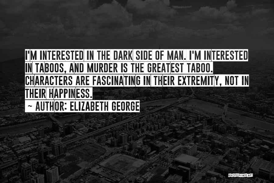 Man's Dark Side Quotes By Elizabeth George