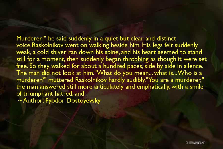 Man's Dark Side Quotes By Fyodor Dostoyevsky