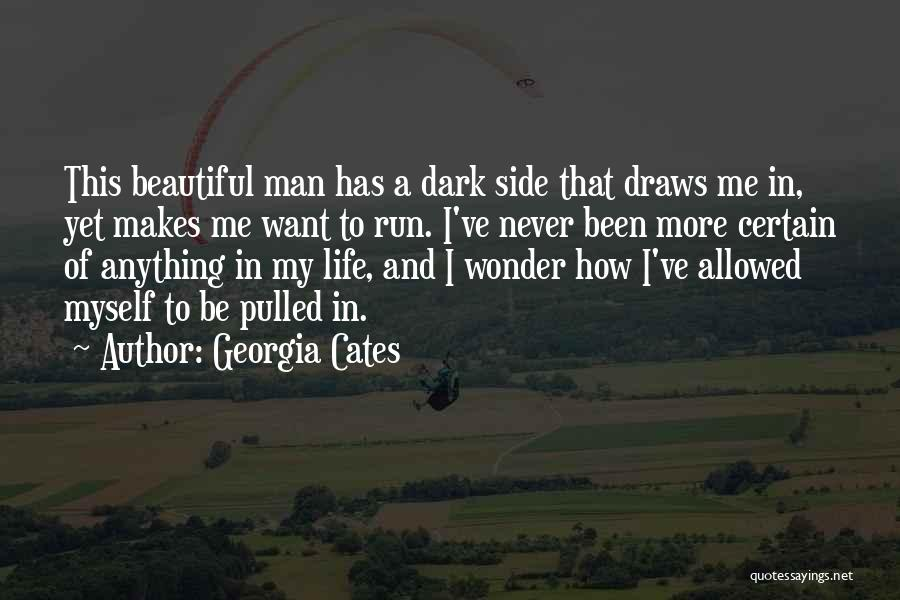 Man's Dark Side Quotes By Georgia Cates