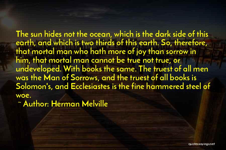 Man's Dark Side Quotes By Herman Melville