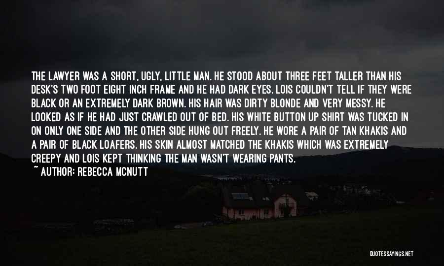 Man's Dark Side Quotes By Rebecca McNutt