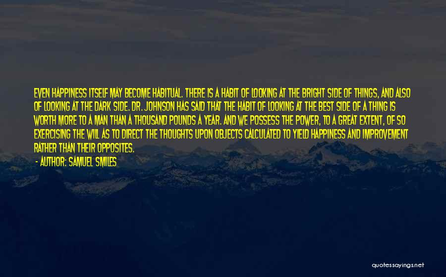Man's Dark Side Quotes By Samuel Smiles